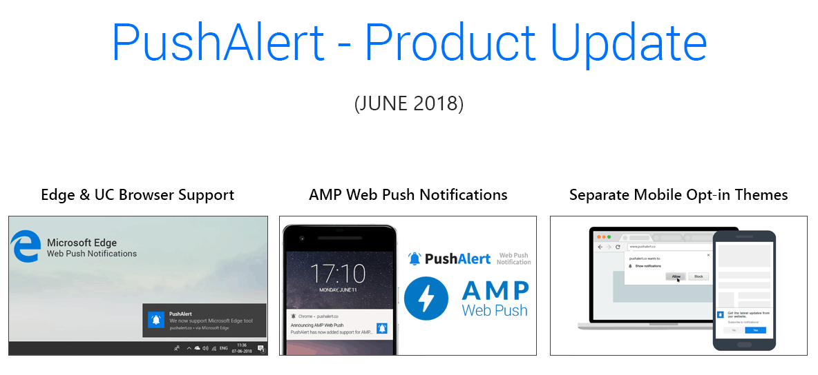 Microsoft Edge & UC Browser Support, AMP Web Push Notifications and Separate Mobile Opt-ins