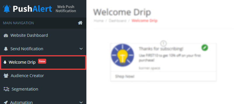 Access Welcome Drip Notifications from your Dashboard