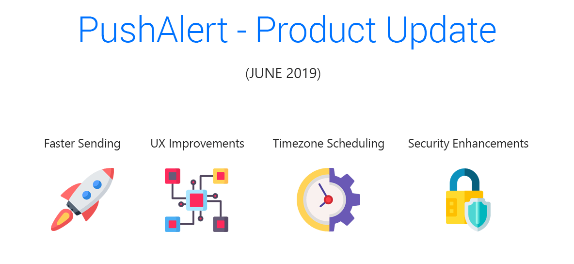 pushalert-product-update-june-2019