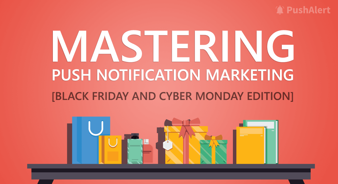 mastering-push-notification-marketing-black-friday