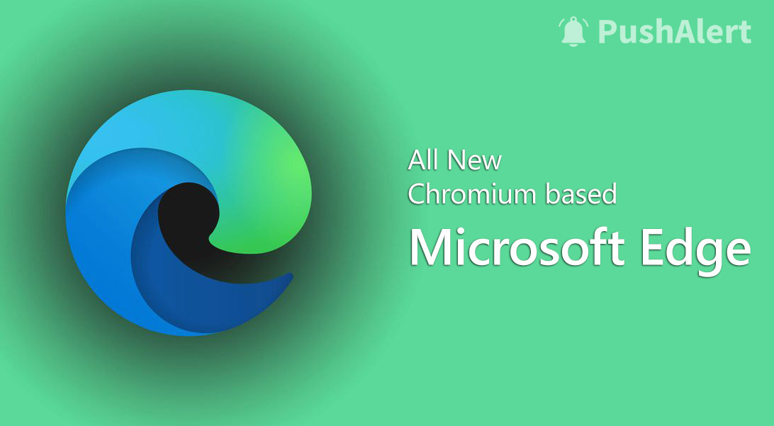 Chromium-based Microsoft Edge Browser Web Push Support