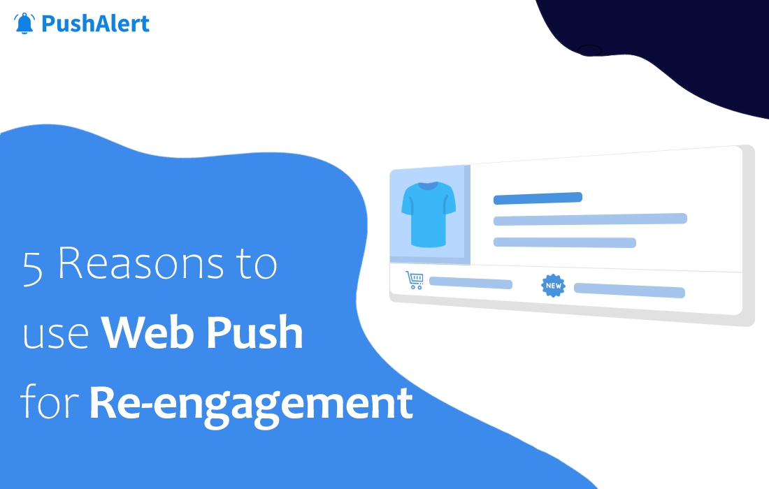 Web Push Re-engagement Campaigns