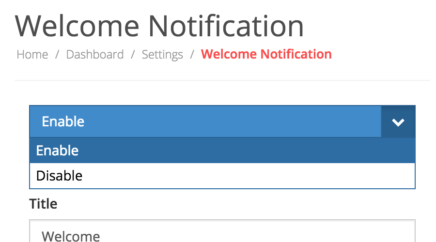 Configure welcome notification